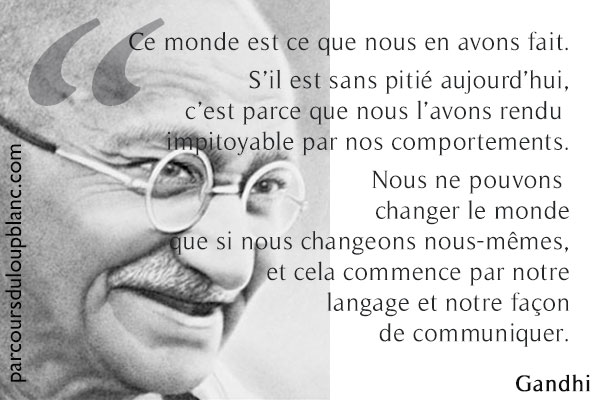 gandhi-citation-changement-comportements-changement-monde-pnl