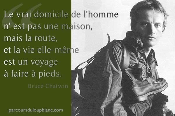 Bruce Chatwin-Solidream-le vrai domicile de l-homme est la route