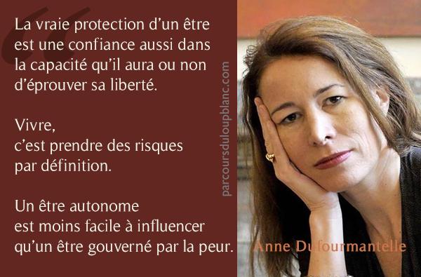 Anne Dufoumantelle - probleme des lois securitaires- gouverner par la peur c-est refuser l-autonomie de l-individu